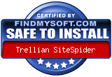 Trellian SiteSpider has been found SAFE TO INSTALL on any computer.